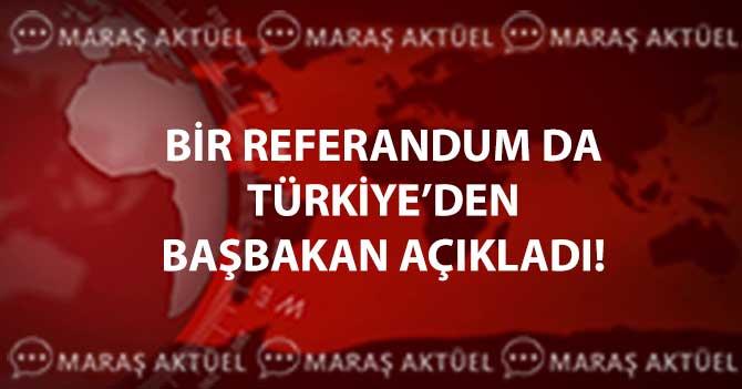 BİR REFERANDUM DA TÜRKİYE'DEN